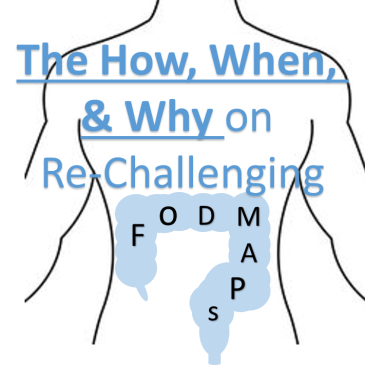 the how when and why of challenging fodmaps